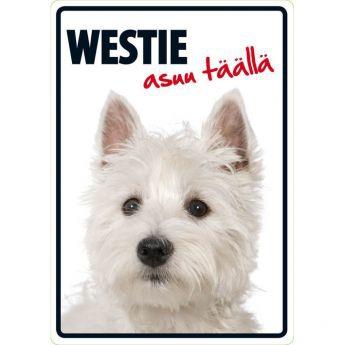 """Lemmikkikyltti """"Westie asuu täällä"""""""