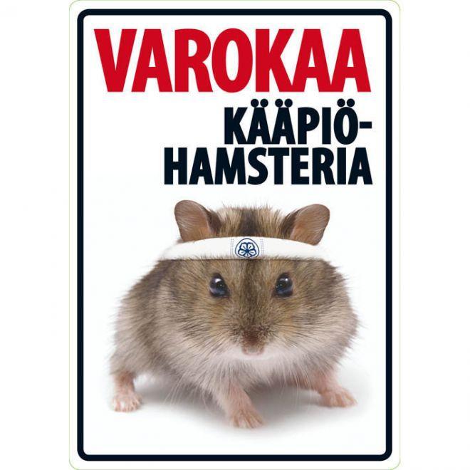 """Lemmikkikyltti """"Varokaa kääpiöhamsteria"""" (21 x 15 cm)"""